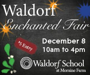 Waldorf School at Moraine Farm Presents: Waldorf Enchanted Fair, December 8, 10:00 AM to 4:00 PM